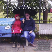 Mark L. Greathouse & Helena Greathouse | Oregon Dreaming