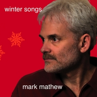 Mark Mathew | Winter Songs