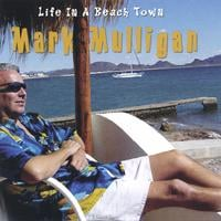 Mark Mulligan | Life In A Beach Town