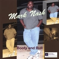 Mark Nash | Booty and Bull