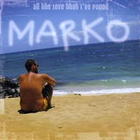 Marko | All The Love That I've Found