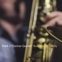 Mark O'Connor Quintet | Suspended Reality