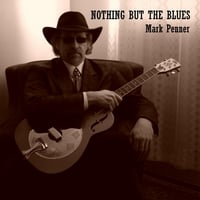 Mark Penner | Nothing but the Blues