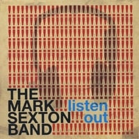 The Mark Sexton Band | Listen Out