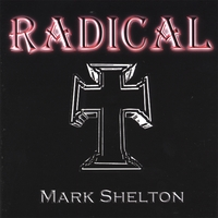 Mark Shelton | Radical