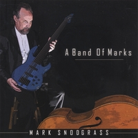 Mark Snodgrass | A Band Of Marks