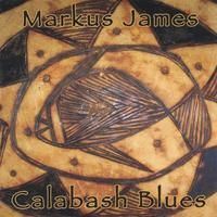 Markus James | Calabash Blues