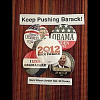 Mark Wilson Jordan | Keep Pushing Barack (Mr Hooks Mix)