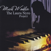 Mark Winkler | The Laura Nyro Project