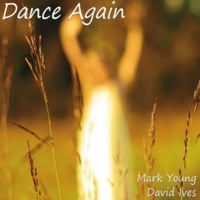 Mark Young & David Ives | Dance Again