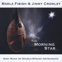 Marla Fibish & Jimmy Crowley | The Morning Star