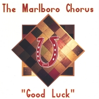 The Marlboro Chorus | Good Luck
