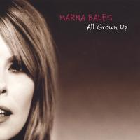 Marna Bales | All Grown Up