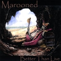 Marooned | Better Than Live