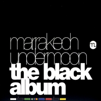 Dj Zitroz, Dj Folani & the Sons of the Moon | Marrakech Undermoon: The Black Album Vol. 1