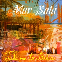 Mar Salá | Take Me to Bahia