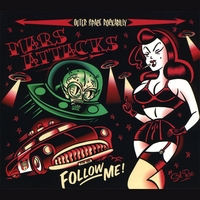 Mars Attacks | Follow Me !