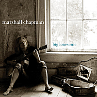 Marshall Chapman | Big Lonesome