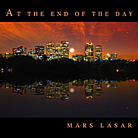 Mars Lasar | At the End of the Day