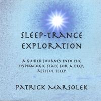 Patrick Marsolek | Sleep-Trance Exploration