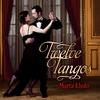 Marta Lledo: Twelve Tangos