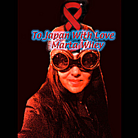 Marta Wiley | To Japan With Love