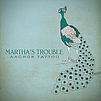 Martha's Trouble | Anchor Tattoo
