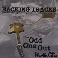 Martin Cilia | The Odd One Out - Backing Tracks