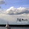 Jeff Martin: Brand New Day