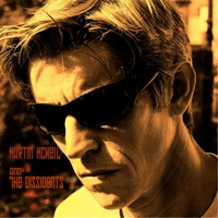 Martin McNeil & the Dissidents | Martin McNeil & the Dissidents