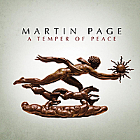 Martin Page | A Temper of Peace