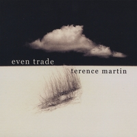 Terence Martin | Even Trade