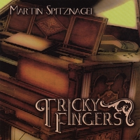 Martin Spitznagel | Tricky Fingers