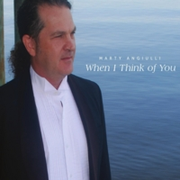Marty Angiulli | When I Think of You