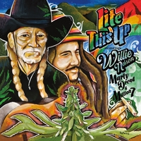 Marty Dread & Million 7 | Lite This Up (feat. Willie Nelson)