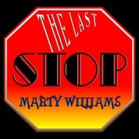 Marty Williams | The Last Stop