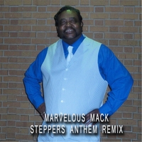 Marvelous Mack | Steppers Anthem (Remix)