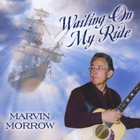Marvin Morrow | Waiting On My Ride