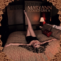 Maryann | I Could Give A