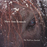 Mary Ann Kennedy | The Trail Less Traveled
