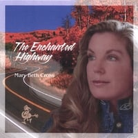 Mary Beth Cross | The Enchanted Highway