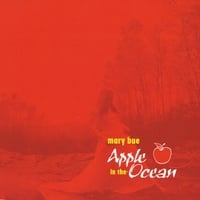 Mary Bue | Apple in the Ocean