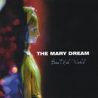 The Mary Dream | Beautiful World
