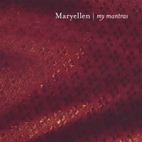 Maryellen | My Mantras