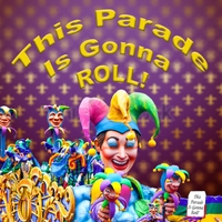 Mary Grace Knapp | This Parade Is Gonna Roll!