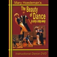 Mary Hoedeman | The Beauty of Dance Is Only a Step Away