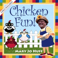 Mary Jo Huff : Chicken Fun