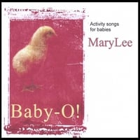 MaryLee | BABY-O - Activity Songs For Baby Playtime and Lapsit