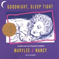 MaryLee and Nancy | Goodnight, Sleep Tight
