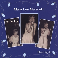 Mary Lyn Maiscott | Blue Lights